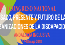 """El I Congreso Nacional """"Pasado, Presente y Futuro de las Organizaciones sobre discapacidad"""" nace en Málaga"""